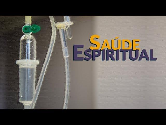 Saúde Espiritual - Programa Razão para viver