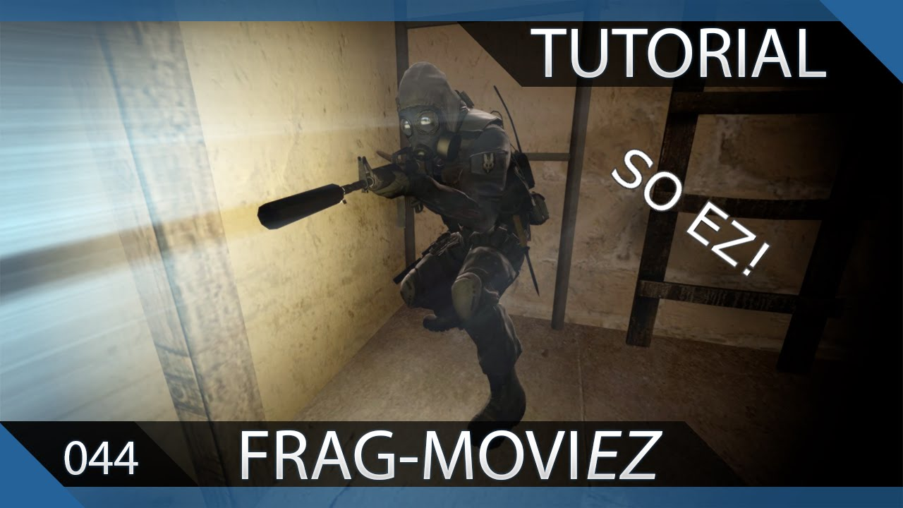How To Make A Cs:go Fragmovie Plete Ez Guide