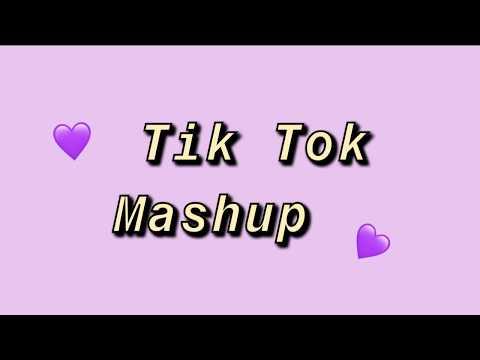 TIK TOK MASHUP (NOT CLEAN)✨