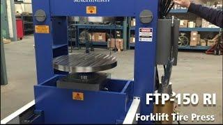 Forklift Tire Press 150 Ton Hydraulic