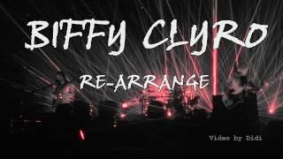 Biffy Clyro / Re-Arrange / live at European Tour 2016