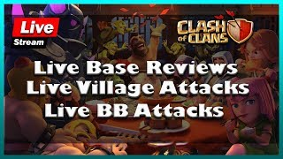 Clash Of Clans | My 8th Online Stream | Live Base Review  |  Live Attacks