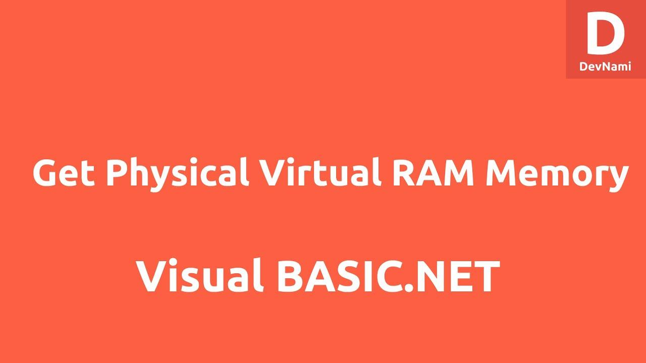 Get Physical Virtual Ram Memory In Vb