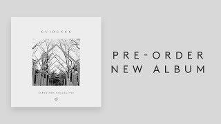 Evidence | Album Promo | Elevation Collective