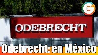 Odebrecht: Los sobornos en México