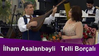 Aşıq İlham Aslanbəyli və  Telli Borçalı deyişməsi