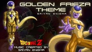 Dragon Ball Z - Golden Frieza Theme (Unofficial)