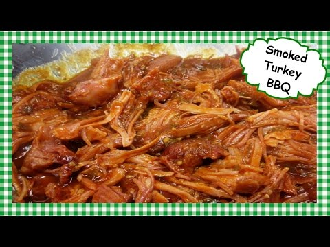 How to Make Smoked Turkey BBQ ~ Homemade Barbecue Sauce Recipe