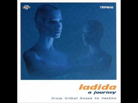 Ladida A Journey From Tribalhouse to Techno