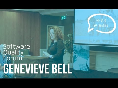 Genevieve Bell, Fit for Purpose: End User Observation