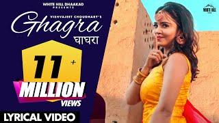 घाघरा : GHAGRA (Full Song) Vishavjeet Chaudhary | New Haryanvi Songs Haryanavi 2020 | Haryanvi Songs