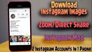 How To : Download Instagram Images | Download Zoom Share Instagram MOD | Instagram+ OG