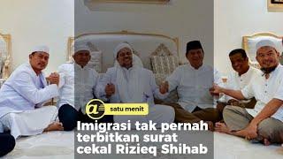 Imigrasi tak pernah terbitkan surat cekal Rizieq Shihab