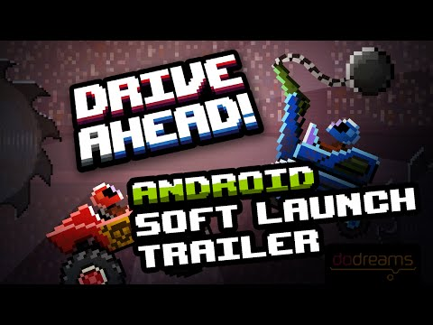 Android Soft Launch Trailer for Drive Ahead!