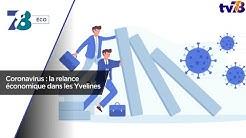7/8 Eco. Les enjeux de la relance économique à Saint-Quentin-en-Yvelines