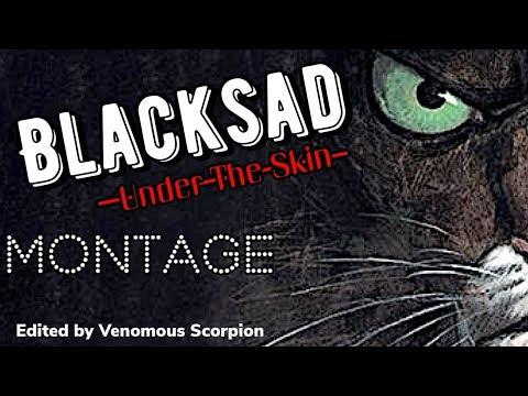Blacksad Under The Skin montage  