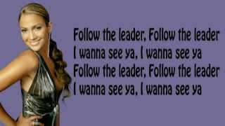 Wisin & Yandel - Follow The Leader ft. Jennifer Lopez  (Lyrics Video)