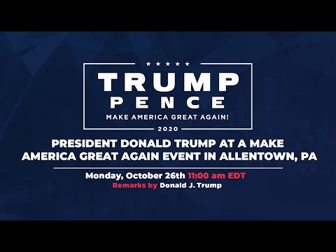 LIVE: President Donald Trump in Allentown, PA #Pennsylvania