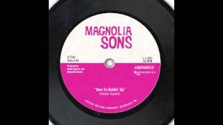 Magnolia Sons - How Ya Holdin