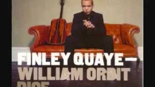 Dice-Finley Quaye (Ft William Orbit)