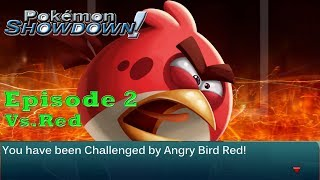 Pokemon Showdown Multiverse Melee Episode 2: Vs. Red (Angry Birds)