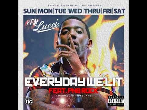 YFN Lucci - Everyday We Lit Ft. PnB Rock [MP3 Free Download]
