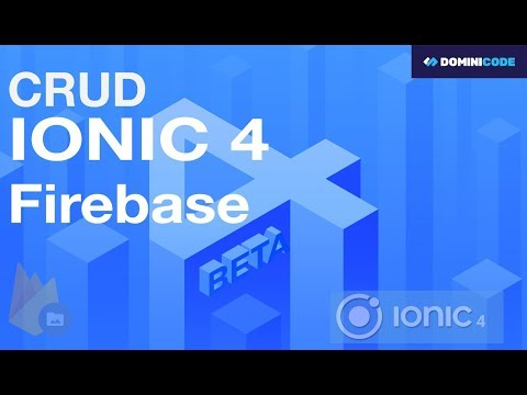 Tutorial CRUD Ionic 4 & Firebase - YouTube