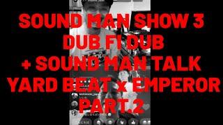 YARD BEAT x EMPEROR ~QUARANTINE SOUND MAN SHOW 3 PART.2~