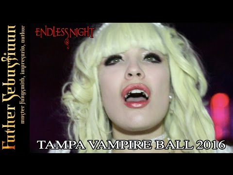 Vampire World #10 - Endless Night: Tampa Vampire Ball 2016 Recap