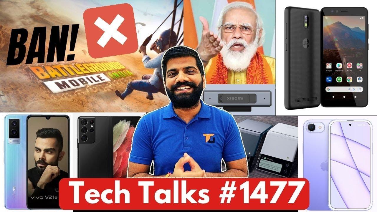 Tech Talks #1477 - JioPhone Next, BGMI Ban Confirm?, Samsung Z Roll, Snapdragon 888 Pro, iPhone SE5G