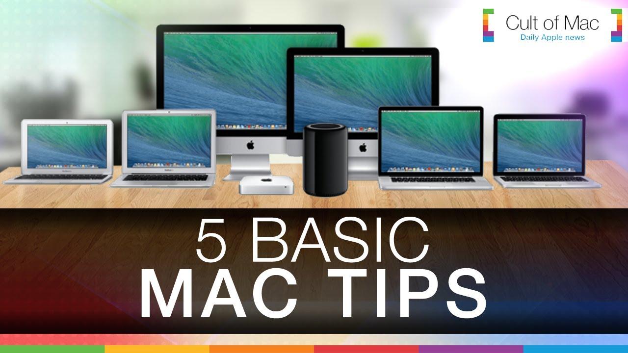 5 Basic Mac Tips