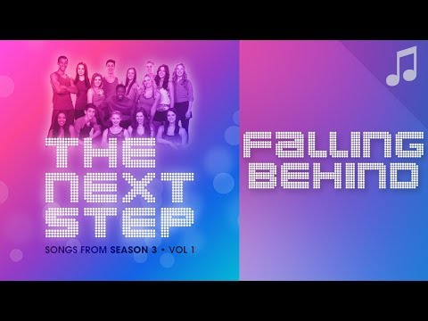 """♪ """"Falling Behind"""" ♪ - Songs From The Next Step"""