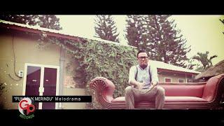 Download Melodrama - Pungguk Merindu (Official Lyric)