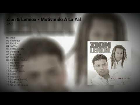 Zion & Lennox  - Motivando A La Yal   Disco Completo   Reggaeton Old School