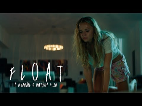 """FLOAT"" - A Short Film (Just For The Thrill Of It)"