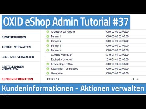 Oxid eShop Admin Tutorial #37 - Kundeninformationen - Aktionen verwalten