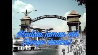 Video MADIUN JAMAN OLD...(tempo doeloe)#slide download MP3, 3GP, MP4, WEBM, AVI, FLV Oktober 2018