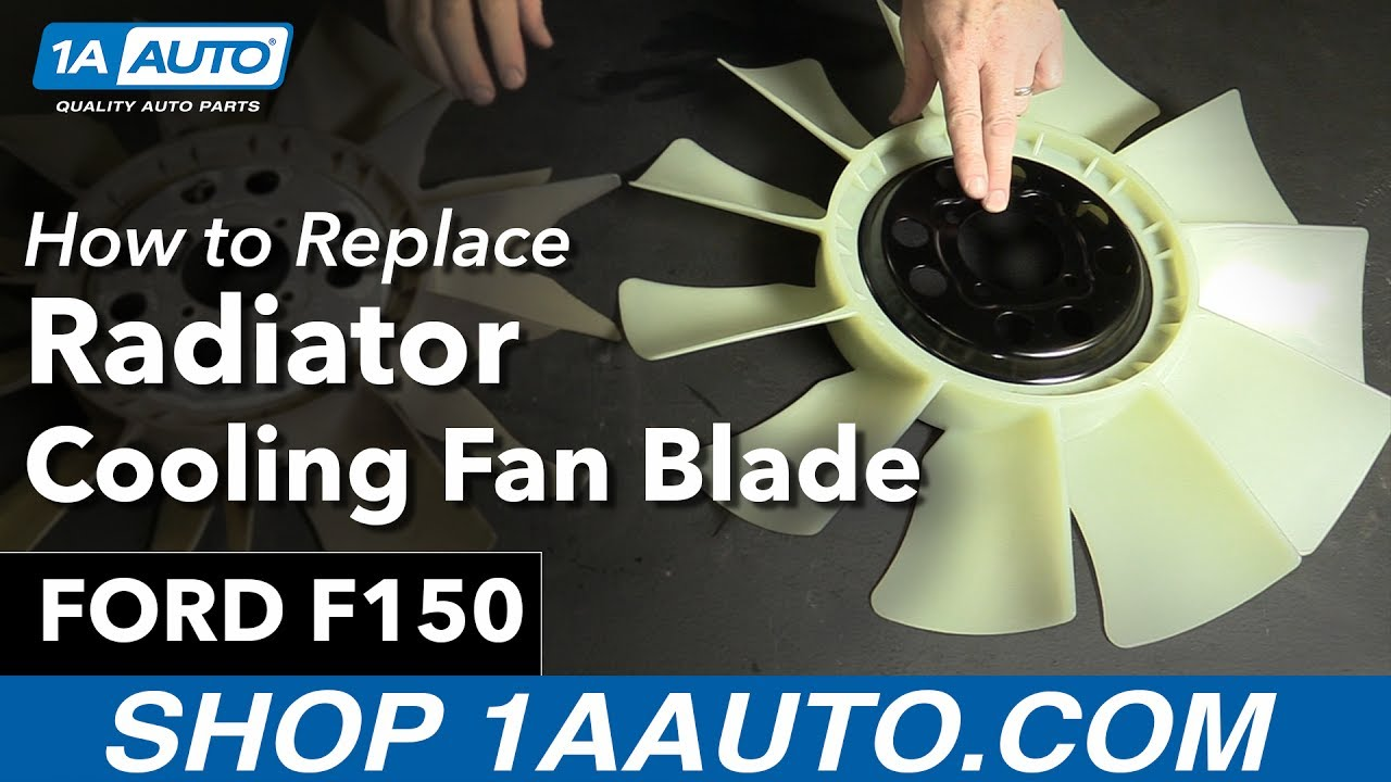 hight resolution of how to replace radiator cooling fan blade 97 04 ford f150