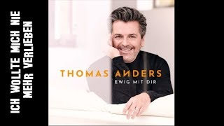 Thomas Anders - Ich wollte mich nie mehr verlieben [new album 2018]