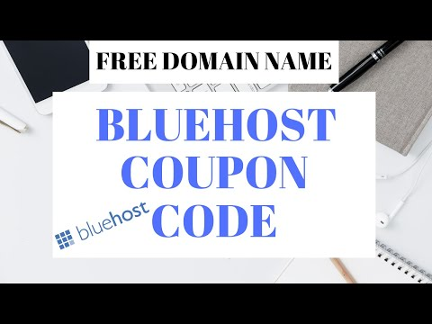 Bluehost Coupon Code 2018 + Free Domain Name | 70% Off Bluehost Hosting