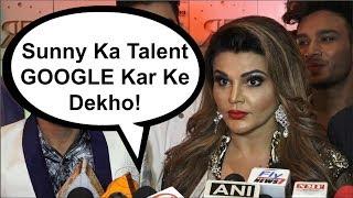 Rakhi Sawant Makes CHEAP Comment On Sunny Leone