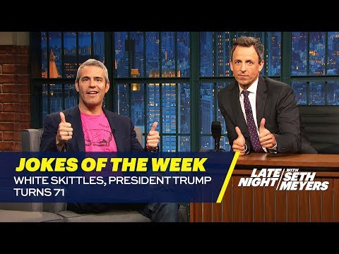 Seth's Favorite Jokes of the Week: White Skittles, President Trump Turns 71