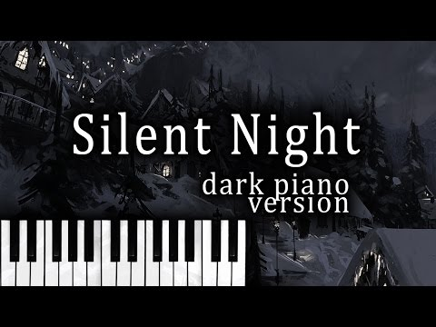 Silent Night (Dark Piano Version) - Dark Christmas Music