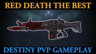 Red Death is Simply The Best! (46-Kill Destiny PvP Rift Gameplay)
