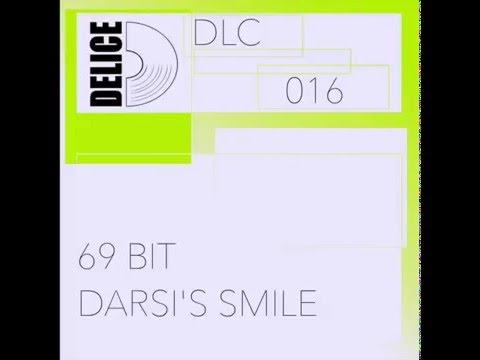 69 Bit - Darsi's Smile (Original Mix)