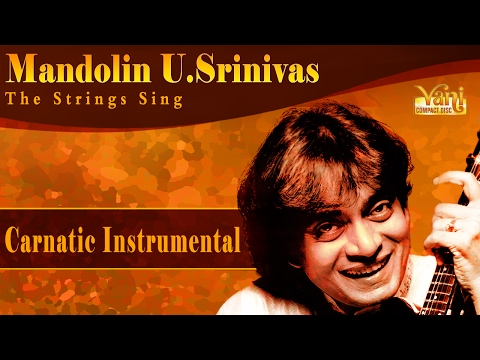 Mandolin U Srinivas | Best Carnatic Instrumental | Mandolin By U. Srinivas | Carnatic Classical