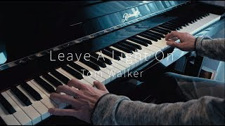 Leave A Light On - Tom Walker - Piano Cover