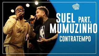 Suel Part. Mumuzinho - Contratempo