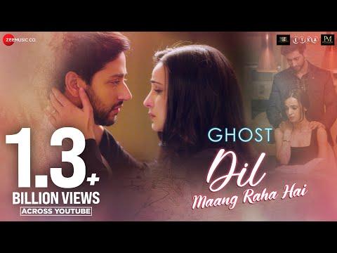 Dil Maang Raha Hai - Ghost | Vikram B, Sanaya I, Shivam B | Yasser Desai, Sanjeev Darshan | 18 Oct Mp3