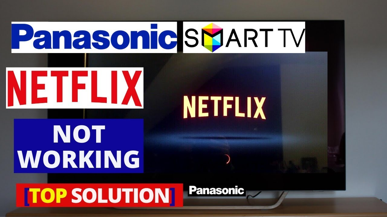 Cannot connect to netflix on panasonic smart tv